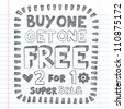 Buy One Get One Free Sketchy Notebook Doodles Discount Sale   Shopping Tag Hand-Drawn Illustration Design Elements on Lined Sketchbook Paper Background - stock vector
