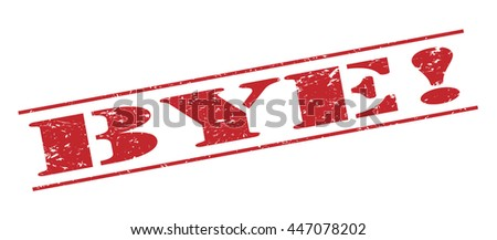 bye! vector stamp on white background