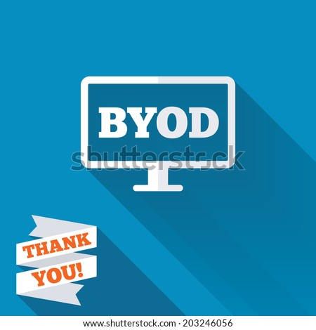 BYOD sign icon. Bring your own device symbol. Monitor tv icon. White flat icon with long shadow. Paper ribbon label with Thank you text. Vector - stock vector