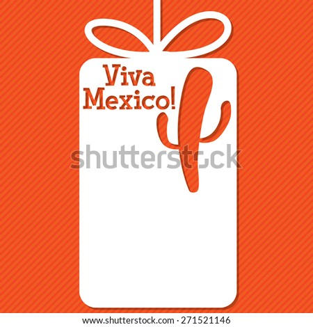 "Cactus ""Viva Mexico"", Spanish words for ""Long live Mexico"", cut out tag card in vector format. - stock vector"