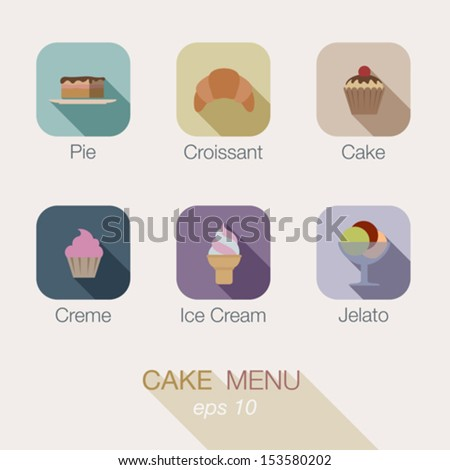 Cake Sweet Candy shop vector icon menu design. Useful for web and apps. Buttons: pie, croissant, cake, creme, ice cream, gelato. - stock vector
