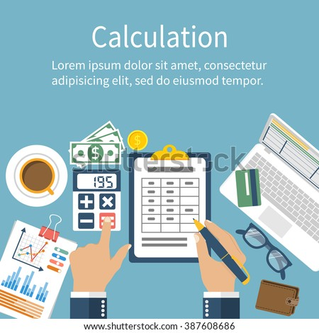 Calculation concept. Businessman, accountant . Flat design, Vector Illustration. Financial calculations, counting profit, income, taxes, statistics, data analytics, planning, report. - stock vector