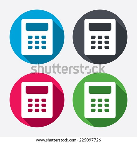 Calculator sign icon. Bookkeeping symbol. Circle buttons with long shadow. 4 icons set. Vector - stock vector