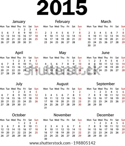 Calendar 2015 for new year. Weeks starts from monday. Vector Illustration - stock vector