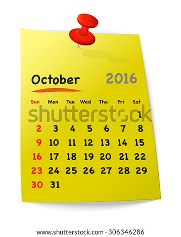 Calendar for october 2016 on yellow sticky note attached with orange pin. Sundays first. Vector illustration - stock vector