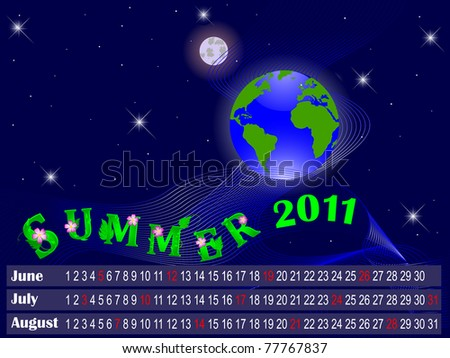 Calendar for summer 2011. The night sky with the globe. Vector. - stock vector