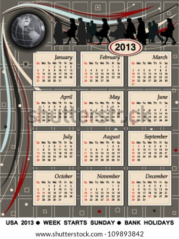 Calendar for the year 2013. USA version, modern technology, international business, bank holidays included. Vector file saved as EPS AI8, no effects, easy print and edit.