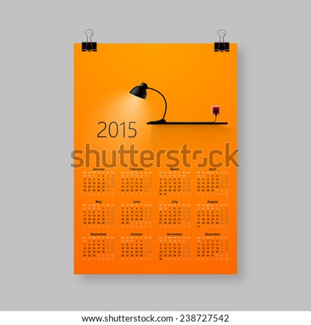 Calendar for 2015, with photorealistic lamp, and spotlight. Vector EPS10.  - stock vector