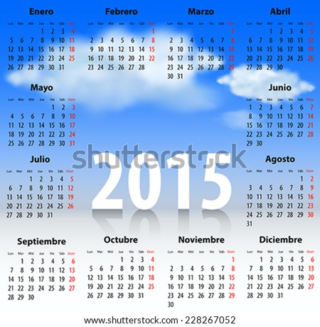 Calendar for 2015 year in Spanish with clouds in the blue sky. Mondays first. Vector illustration