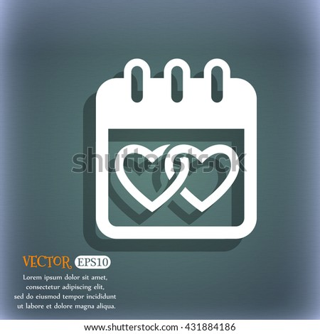 Calendar, heart, Valentines day, February 14, Love icon. On the blue-green abstract background with shadow and space for your text. Vector illustration - stock vector