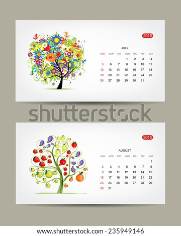Calendar 2015, july and august months. Art tree design. Vector illustration - stock vector