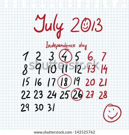 Calendar 2013 july in sketch style on notebook sheet with marked independence dat - stock vector