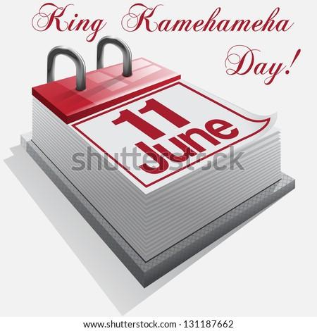 calendar 11 June, King Kamehameha Day . Vector - stock vector