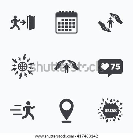 Calendar, like counter and go to web icons. Life insurance hands protection icon. Human running symbol. Emergency exit with arrow sign. Location pointer. - stock vector