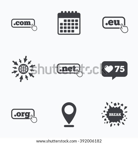 Calendar, like counter and go to web icons. Top-level internet domain icons. Com, Eu, Net and Org symbols with hand pointer. Unique DNS names. Location pointer. - stock vector