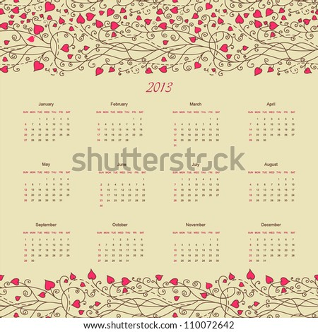 Calendar new 2013 year hand drawing floral retro background design for card, template, sketch, elements, border, art texture, banner, heart frame, season daily, pattern, planning vector eps 8 - stock vector