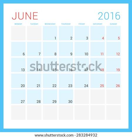 Calendar 2016. Vector Flat Design Template. June. Week Starts Monday - stock vector