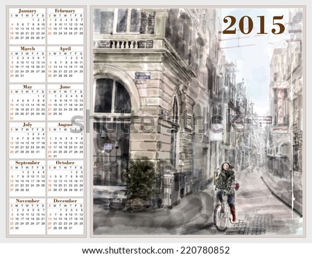 Calendar 2015 with illustration of city street.  Watercolor style. - stock vector