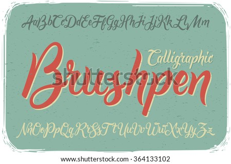 Calligraphic Brushpen font on vintage dirty background - stock vector