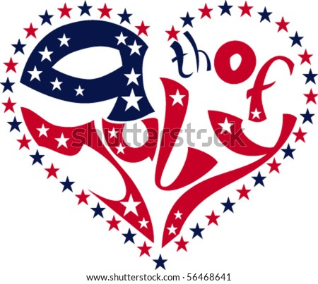 calligraphy Fourth of July in heart. No fonts were used.  EPS8 - stock vector
