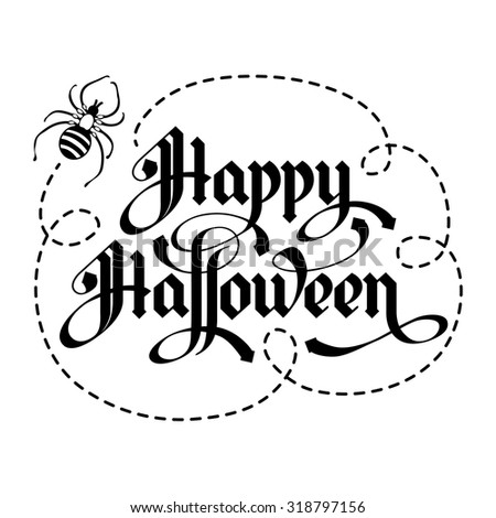 Calligraphy inscription Happy Halloween. Unique lettering handmade. Vector illustration. - stock vector