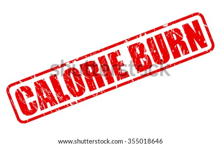 CALORIE BURN red stamp text on white - stock vector