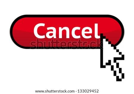 Cancel button with cursor - stock vector