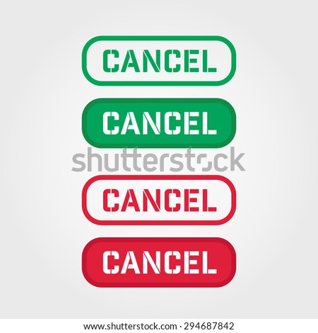 CANCEL Red and green stamp vector over a white background. - stock vector