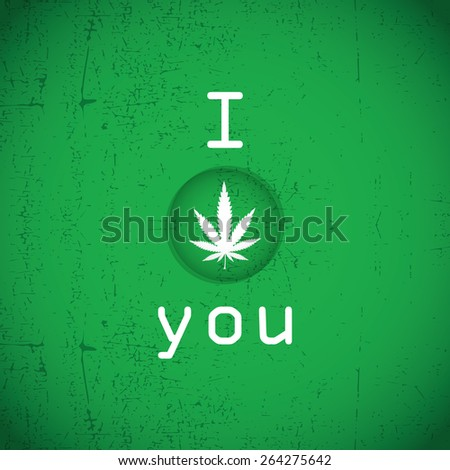 Cannabis leaf on green grunge background - stock vector