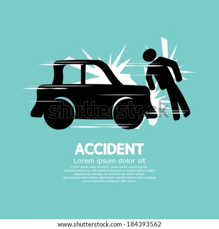 Car Accident Knocked Down A Man Vector Illustration - stock vector