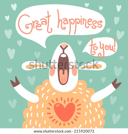 Card to the birthday or other holiday with cute sheep and wish great happiness. Vector illustration. - stock vector