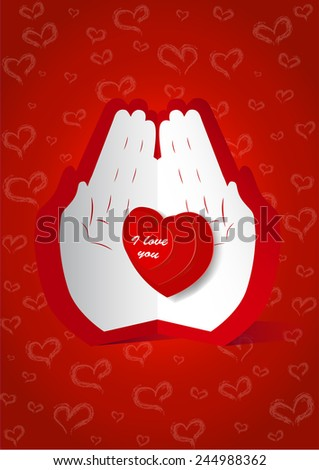 "Card with heart in paper human hands with text ""I love you"".  All objects are placed on separate and named layers.   - stock vector"