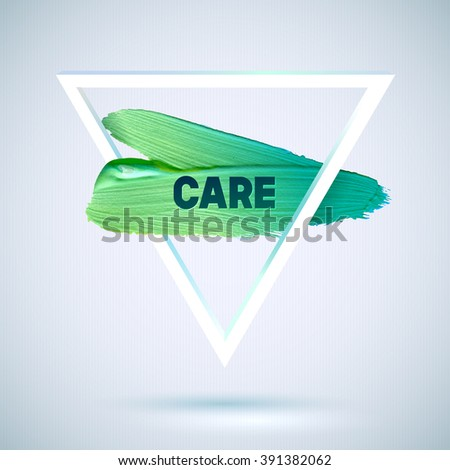 Care. Motivation triangle watercolor stroke poster. Text lettering of an inspirational saying.  Quote Typographical Poster Template, vector design - stock vector