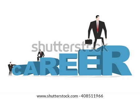 Career ladder. Career motivation. Achieve improve on job. Businessman goes to spell. Winner in work. successful promotion in official, social, scientific and other activities - stock vector
