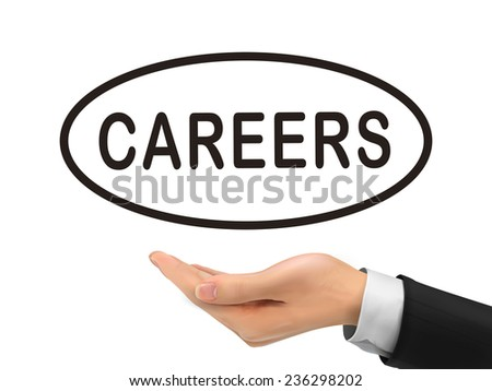 careers word holding by realistic hand over white background - stock vector