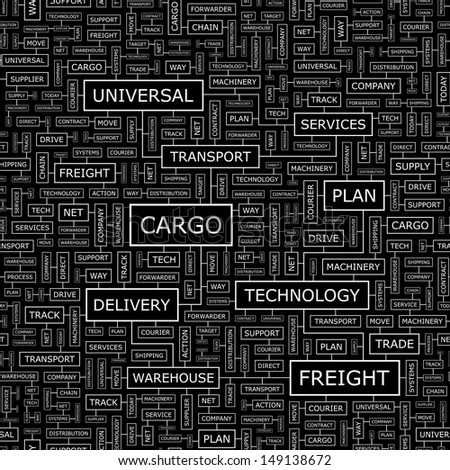 CARGO. Word cloud illustration. Tag cloud concept collage. Vector text illustration.