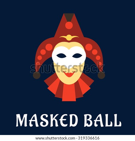 Carnival mask of jester or joker in flat style with red collar and hat, decorated by bells on blue background with caption Masked Ball below - stock vector