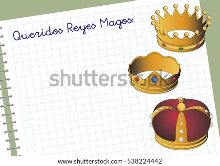 Carta a los reyes magos. Three Wise Men letter. Spanish tradition on january, 6