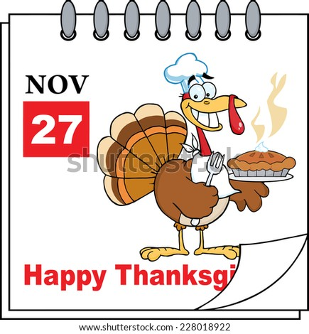 Cartoon Calendar Page Turkey Chef With Pie And Happy Thanksgiving Greeting - stock vector