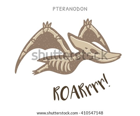Cartoon Card With A Pteranodon Skeleton And Text Roar Fossil Of Dinosaur