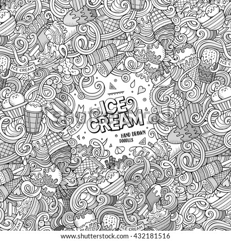 Cartoon hand-drawn doodles Ice Cream illustration. Line art frame detailed, with lots of objects vector design background - stock vector