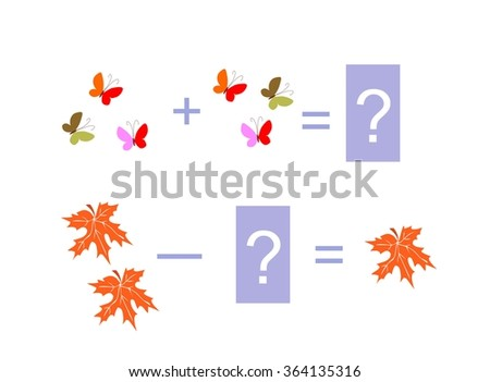 Cartoon illustration of mathematical addition and subtraction. Examples with butterflies and autumn leaves. Educational game for children. - stock vector