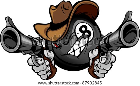 Cartoon image of a Billiards Eight ball with a face and cowboy hat holding and aiming guns - stock vector