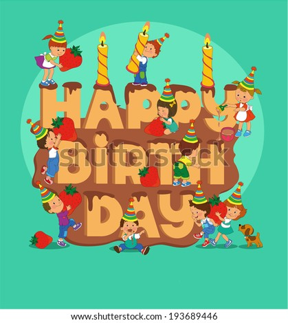 Cartoon. Infographics. Kids decorate the cake with the word birthday. - stock vector