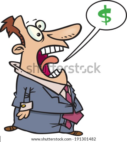 cartoon man yelling about money