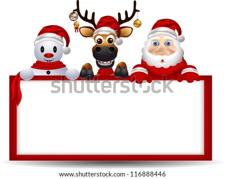 cartoon santa claus ,deer and snowman with blank sign - stock vector
