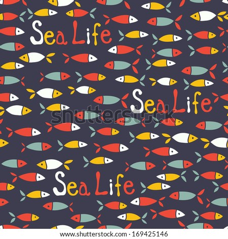 Cartoon small fish seamless pattern. Sea life endless background - stock vector