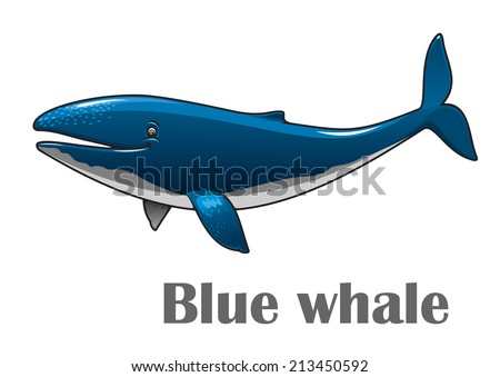 Cartoon smiling blue whale isolated on white background for nautical, wildlife and ecology design - stock vector