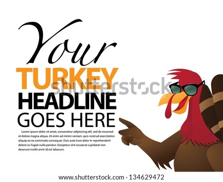 Cartoon Turkey points towards your message. EPS 8 vector, grouped for easy editing. No open shapes or paths. - stock vector