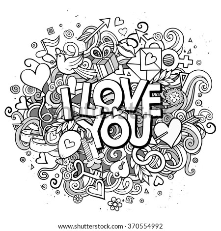 Cartoon vector hand drawn Doodle I Love You illustration. Line art design background with objects and symbols. All objects are separated - stock vector